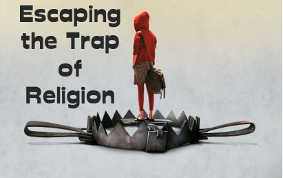 Escaping the Trap of Religion - Trusting Verses Trying