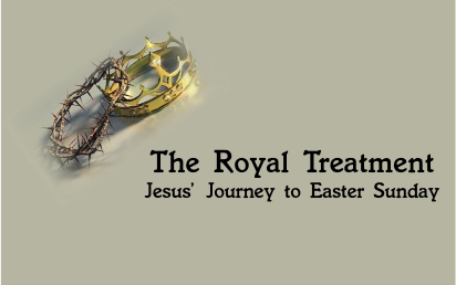 The Royal Treatment - Jesus